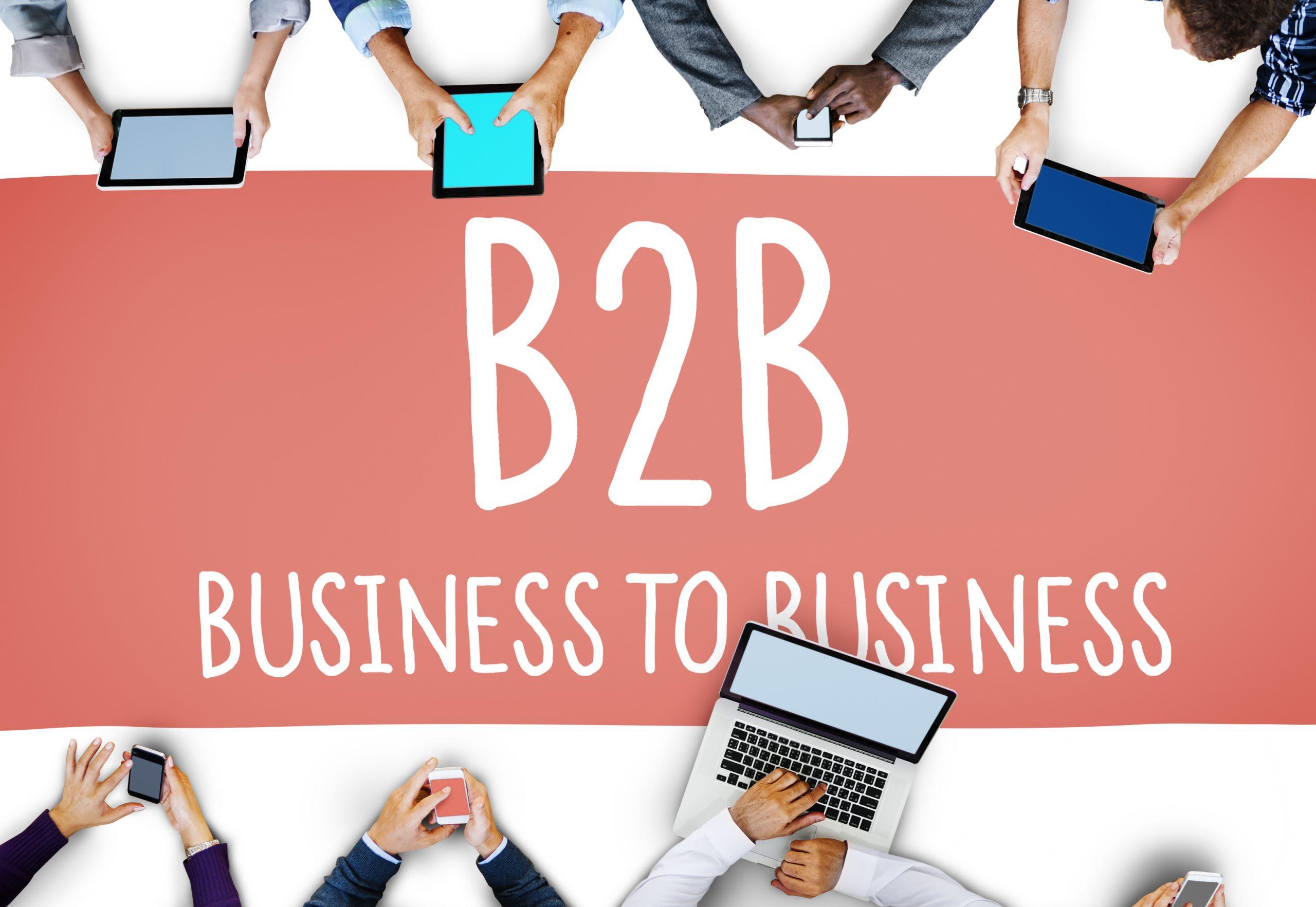 Digital Marketing For B2B: Guide To B2B Marketing